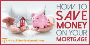How to save on your mortgage.